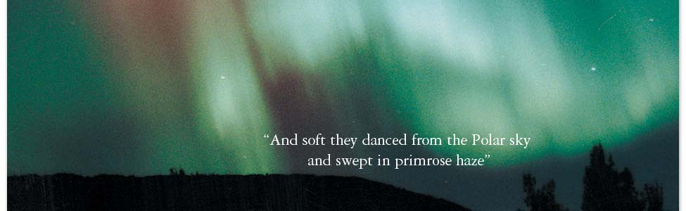And soft they danced formthe polar sky and swept in primrose haze